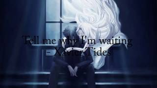 Tell me why I'm waiting - Xavier Tides