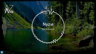 Nyzie - Não é normal [KIZOMBA] 2017