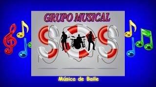 """Grupo Musical S. O. S.  """"Não Chores Mais"""""""