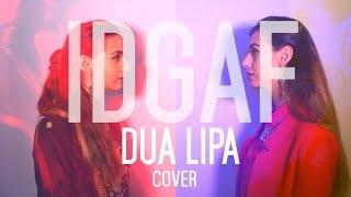 IDGAF - DUA LIPA | COVER By Mila