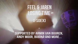FEEL & Jaren - Losing Time (Music Video) [FSOEX] ASOT 802