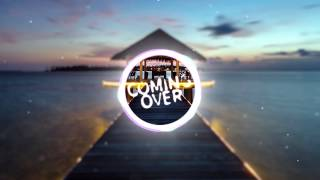 Kygo & Dillon Francis - Coming Over (Feat. James Hersey)
