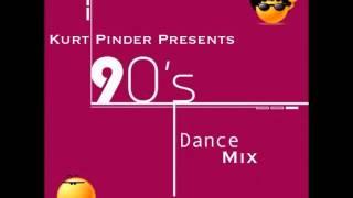 Kurt Pinder 90's Dance Mix Link
