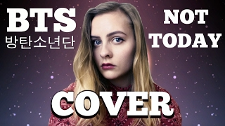 BTS - Not Today (VOCAL COVER) 방탄소년단 오늘은 아니지 보컬 커버