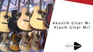 Akustik Gitar Mı Klasik Gitar Mı? Klasik Gitar Akustik Gitar Farkları Nelerdir?