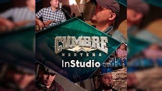 "Cumbre Norteña - Ya Te Olvidé ♪ 2017 ""In Studio"""
