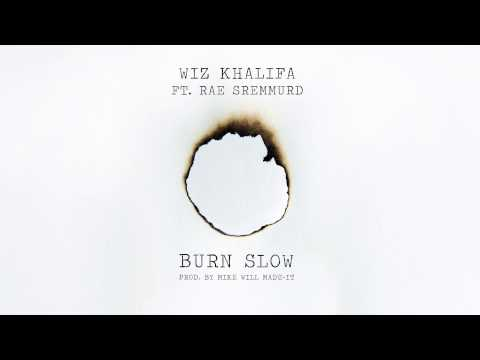 wiz-khalifa-burn-slow-ft-rae-sremmurd-official-audio-wiz-khalifa