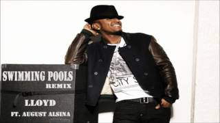Lloyd - Swimming Pools (Remix) (feat. August Alsina) *NEW 2012*