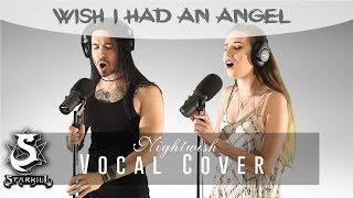 STARKILL - Wish I had An Angel (Nightwish Vocal Cover)