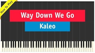 Kaleo - Way Down We Go - Piano Cover (How To Play Tutorial)