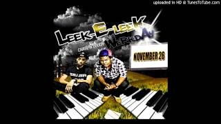 """Leek-e-Leek - """"See My Bedroom"""" (feat. Marcel Flow)"""
