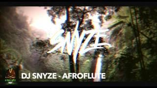 Dj SnyZe - Afroflute ( AFROBEAT )