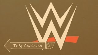 WWE To Be Continued Compilation