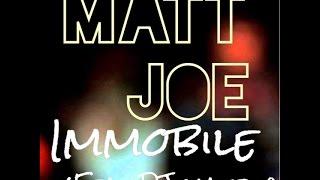 MATT JOE - Immobile (Feat. Dj Matrix)