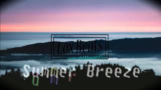 Summer Breeze(Prod By Loxbeats) || Chill Hip Hop Instrumental