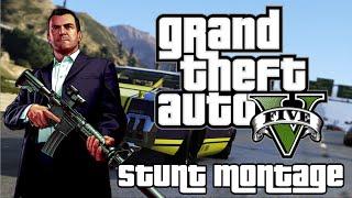 GTA V - Stunt Montage