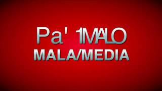 Milka La Mas Dura - Mala (Letras)