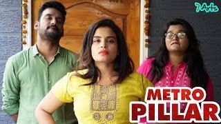 Metro Pillar | 7 Arts | By SRikanth Reddy