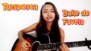 Hellen Kathleen - Resposta Baile de Favela - MC João (Mariana Nolasco)