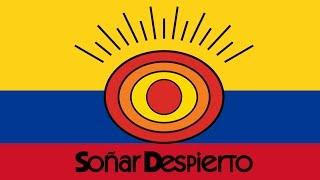 Un Sueño - Himno Oficial Soñar Despierto Colombia