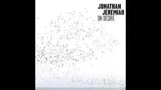 Jonathan Jeremiah -Wild Fire (Oh Desire)