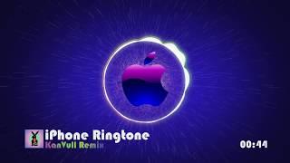 iPhone Ringtone (KanVull Remix)