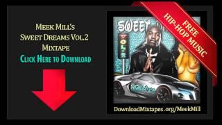 Meek Mill - Zero - Sweet Dreams Vol.2  DJ BKSTORM Mixtape