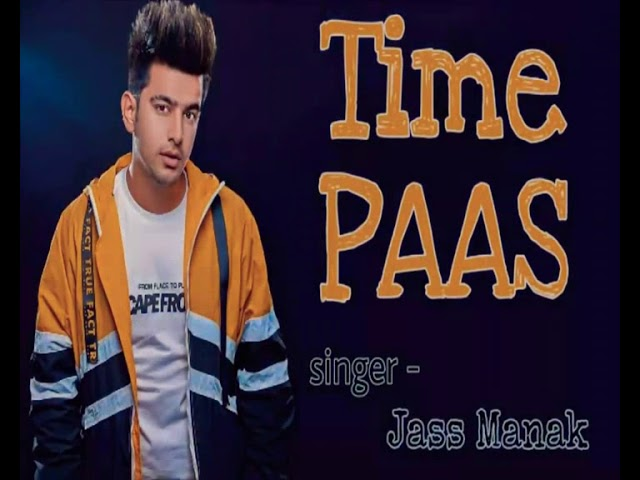 Download thumbnail for Time Pass official video ¦ Jass Manak