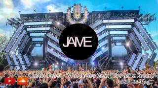 Justin Bieber - What Do You Mean (Tim Gartz Remix). - JAME Bootleg.