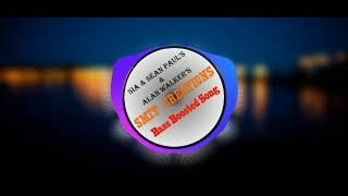 Sia & Sean Paul Vs Alan Walker - Faded Cheap Thrills Bass Boosted by Smit Gada.