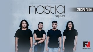 Rapuh - Nastia (Official Audio) (OST Papa Ricky)