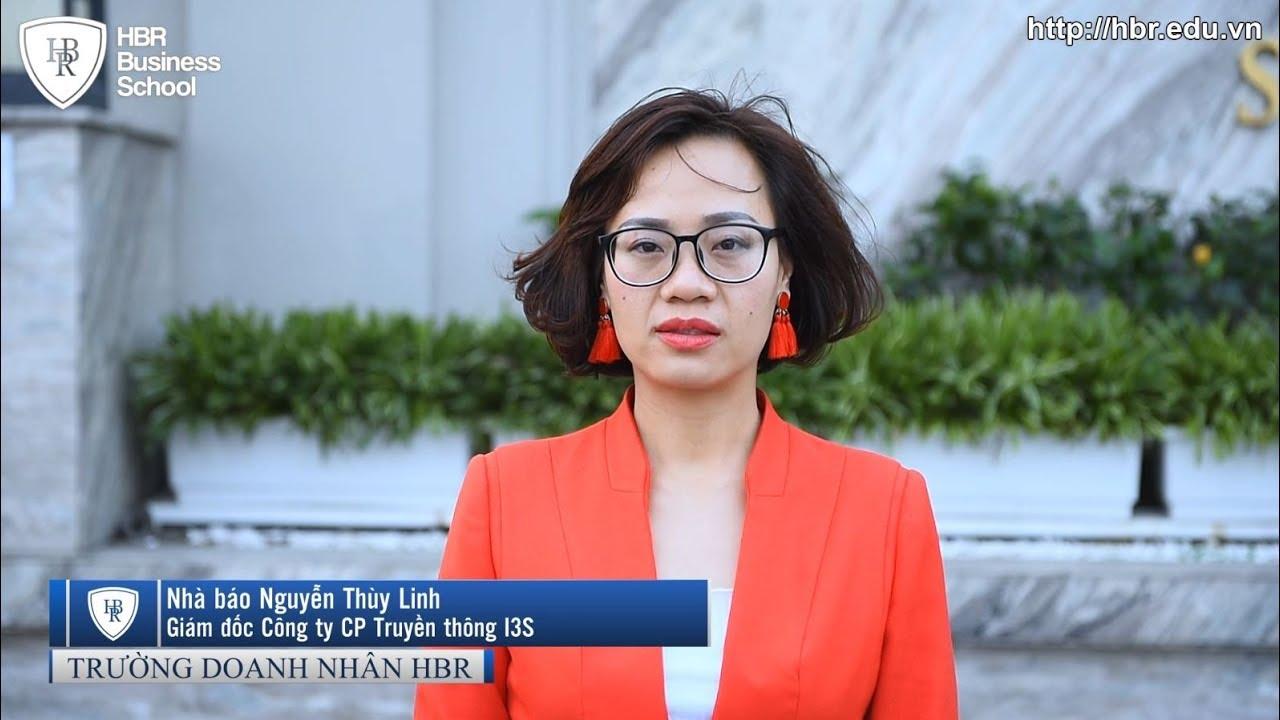 Cảm nhận học viên trường doanh nhân HBR - Giám đốc Công ty CP Truyền thông I3S