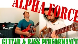 Alpha Force Guitar and Bass Performance // Nicolas Waldo & Dion Taboada // 2015