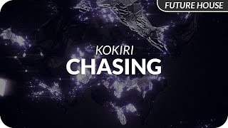 Kokiri - Chasing