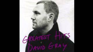 "David Gray - ""The One I Love"""