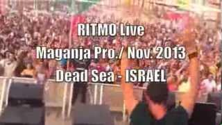 RITMO Live @ Maganja Pro 2013