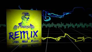 Nelly - Hey Porsche (Yarin & Richwood Remix)
