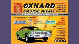 Oxnard Cruise Night May 10, 2019