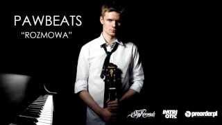 Pawbeats - Rozmowa