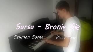 Sarsa - Bronię Się Piano