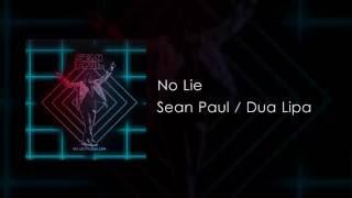 Sean Paul - No Lie (feat. Dua Lipa) [Official Video]
