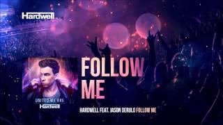 Hardwell ft. Jason Derulo - Follow Me (Vhana Remix)