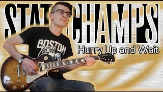State Champs - Hurry Up and Wait (Guitar & Bass Cover w/ Tabs)