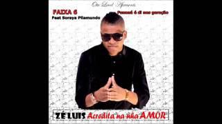 ZÉ LSUI DIAS feat SORAYA PILLAMUNDO (Funana é nos Geração) Prod by: Kidy Preta