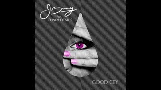 J Boog - Good Cry Ft. Chaka Demus (Single)