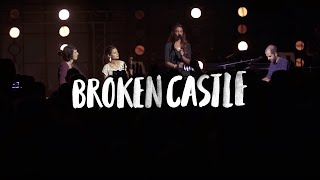 ICF Worship - Broken Castle