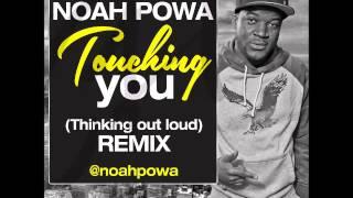 Noah Powa - Fucking You (Thinking Out Loud Remix) - March 2015 | @GazaPriiinceEnt