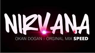 DJ OKAN DOGAN - NIRVANA 2016 ( ORGINAL MIX )