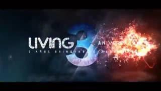 Living Nigth Club - 3años Aniversario