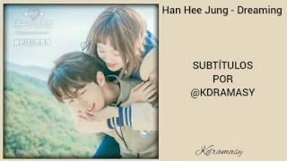 [Sub. Español] Han Hee Jung - Dreaming (Weightlifting Fairy Kim Bok Joo OST)